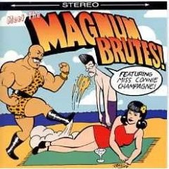 'Meet the Magnum Brutes' CD cover